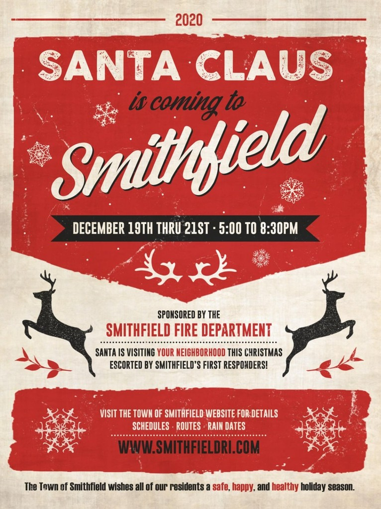 Smithfield FIre Department poster for Santa's Ride on December 19th thru 21st - 5:00 to 8:30pm.  Santa is visiting your neighborhood this Christmas escorted by Smithfield's first responders.