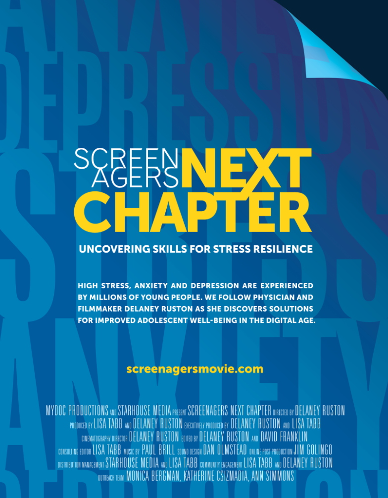 poster for Screenagers Next Chapter:  Uncovering skills for stress resilience.  screenagersmovie.com