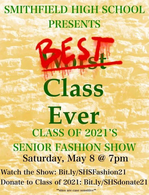 Fashion show poster:  SHS Presents Best Class Ever