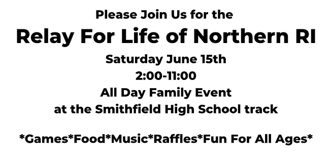 Relay for Life flyer Saturday June 15th 2:00-11:00