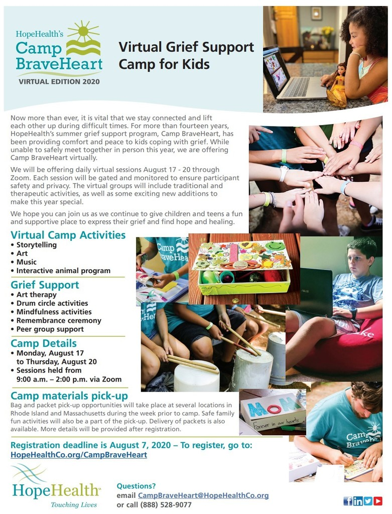 Camp BraveHeart flyer with details.  Email CampBraveHeart@HopeHealthco.org, call 888-528-9077.  To register, go to HopeHealthCo.org